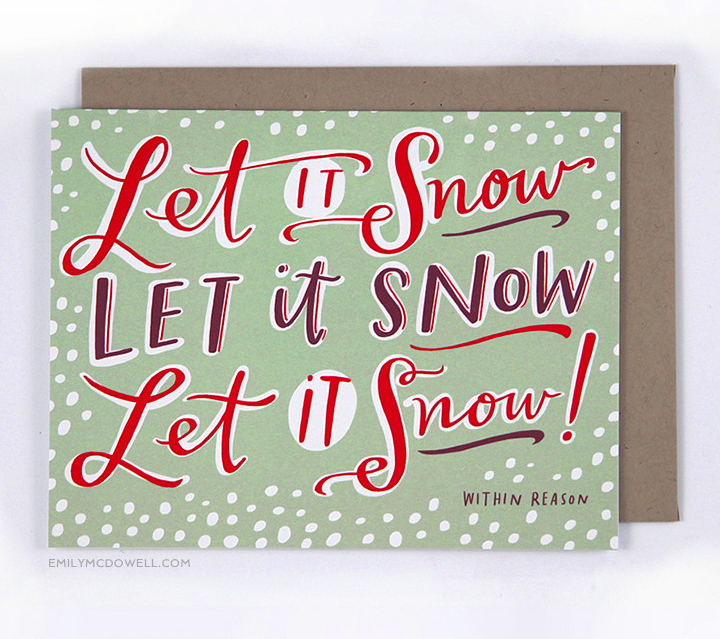 Let it snow Holiday card, funny holiday card, Emily McDowel