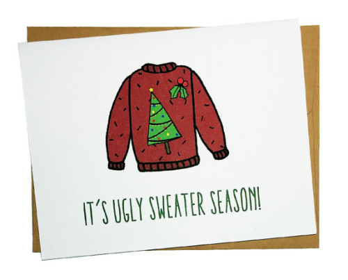 Ugly sweater season, Funny holiday card, DizzyCactus