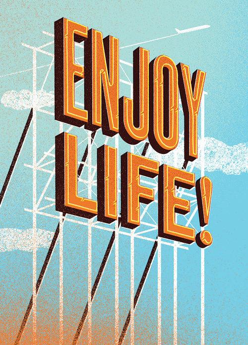 enjoylife-jeff_rogers-viasetaprintblog