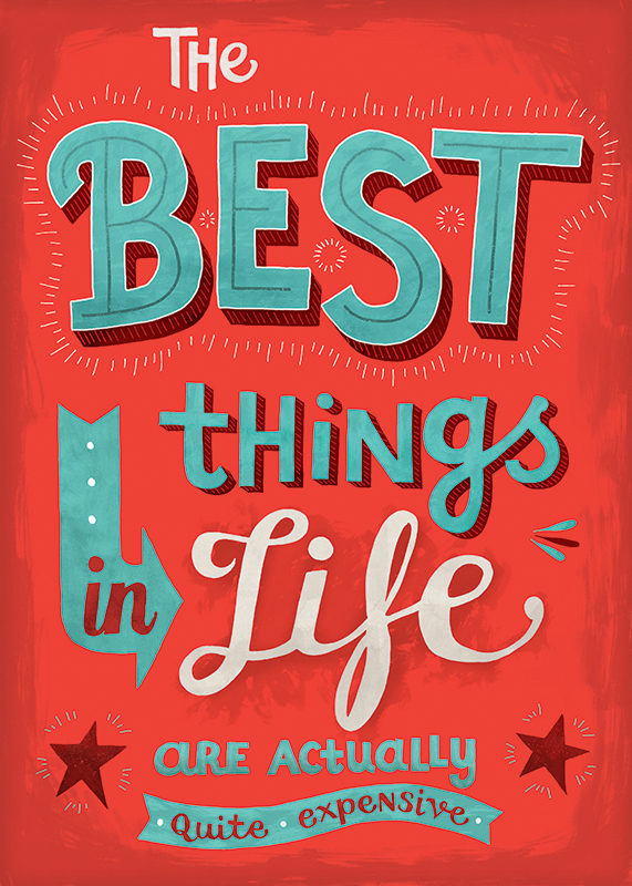 best things in life are free, uninspiring quote, the uninspiring series, seta zakian, lettering, lettering design, hand lettering