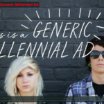 """""""This is a Generic Millennial Ad"""" from Dissolve"""