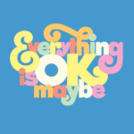 Everything is OK maybe